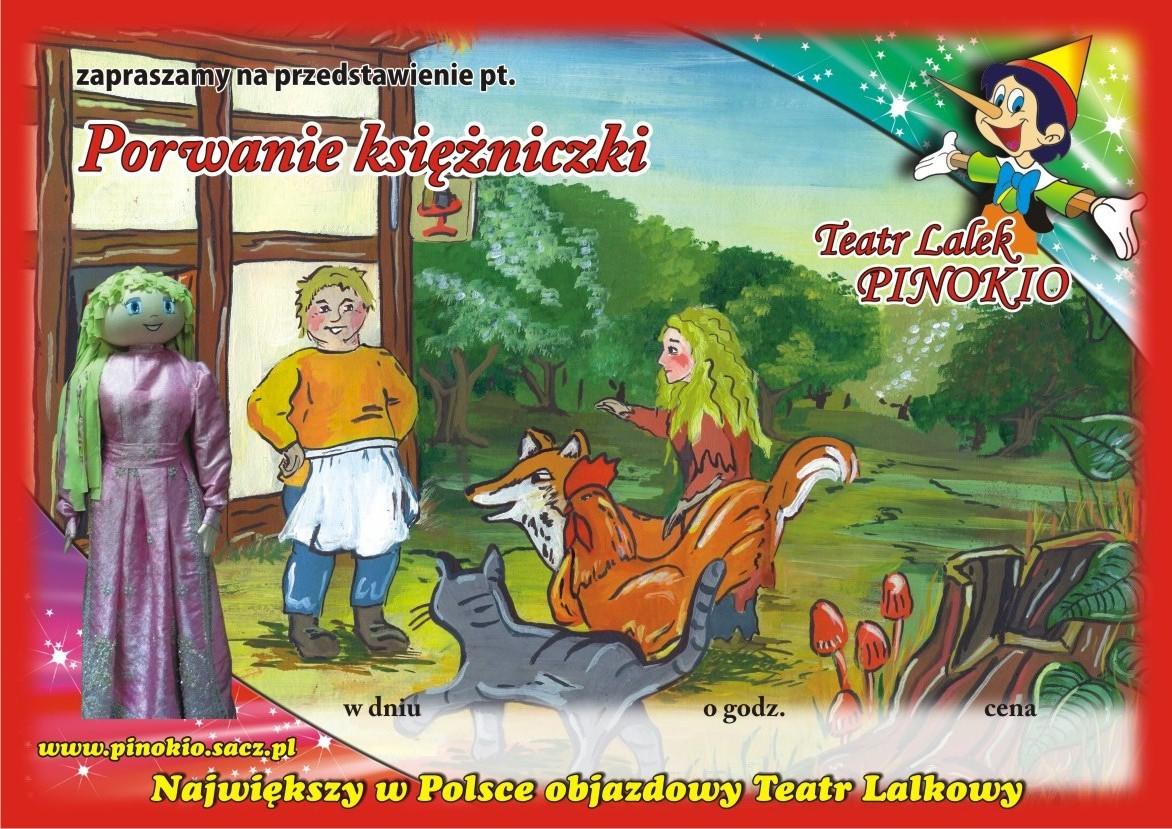 Porwanie Księżniczki Teatr Lalek Pinokio www.pinokiosacz.pl, spektakle dla dzieci