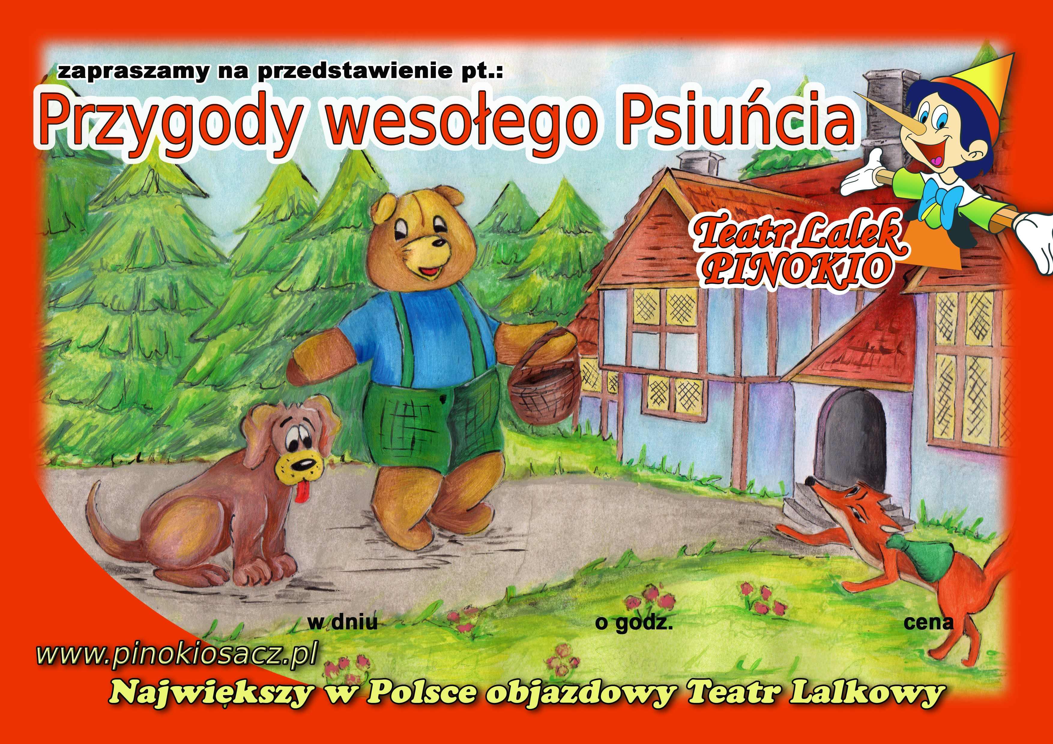 Przygody wesołego Psiuńcia Teatr Lalek Pinokio www.pinokiosacz.pl, spektakle dla dzieci