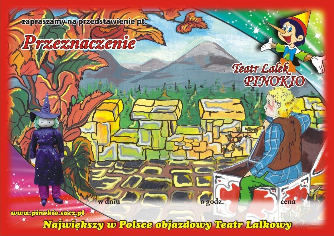 Przeznaczenie Teatr Lalek Pinokio www.pinokiosacz.pl, spektakle dla dzieci (2)