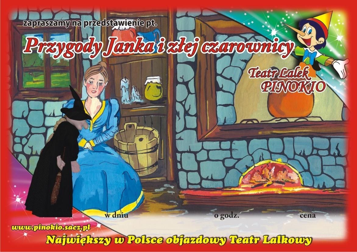 Przygody Janka i złej Czarownicy Teatr Lalek Pinokio www.pinokiosacz.pl, spektakle dla dzieci